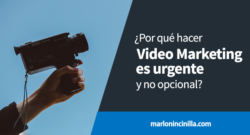 video marketing urgente y no opcional